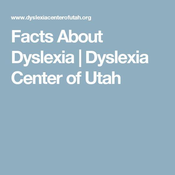 Facts About Dyslexia | Dyslexia Center of Utah