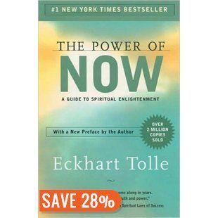 Power of Now: A Guide to Spiritual Enlightenment