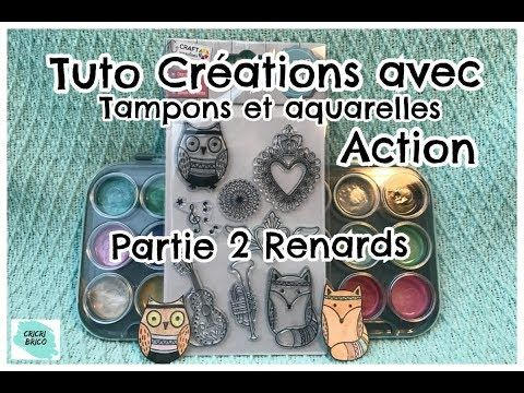 Tuto Creations Tampons Action Aquarelle Partie 2 Renards Youtube