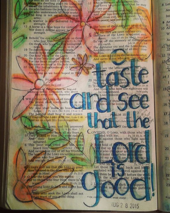Psalm 34. Another one of my first Bible Journaling group pages. Gelatos, prismacolor watercolor pencils and some highlighter highlighting.: