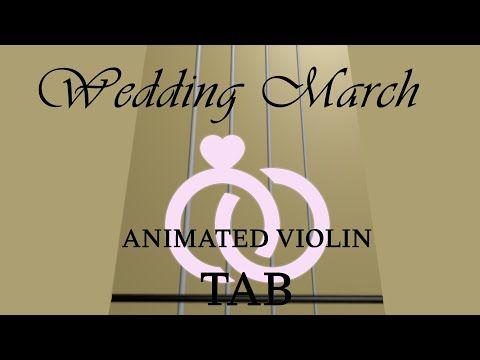 Wedding March Mendelssohn Animated Violin Tab Youtube