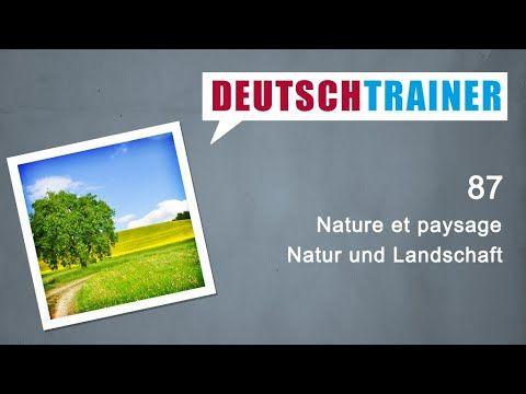 Allemand Pour Debutants A1 A2 Deutschtrainer Nature Et Paysage Youtube