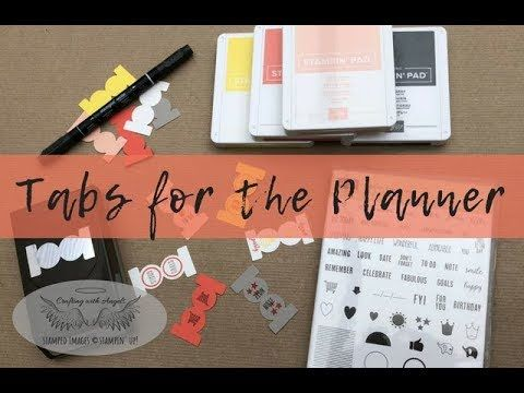Tabs For The Planner I Gave A Stampin Up Planner To A Friend And