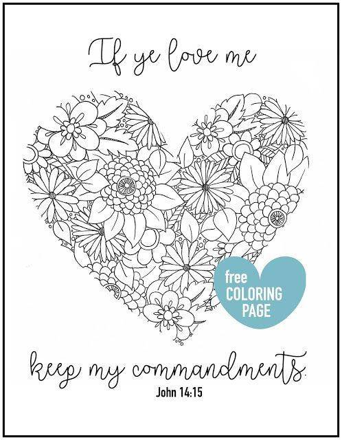 Coloring Page If Ye Love Me Keep My Commandments Lds Lane
