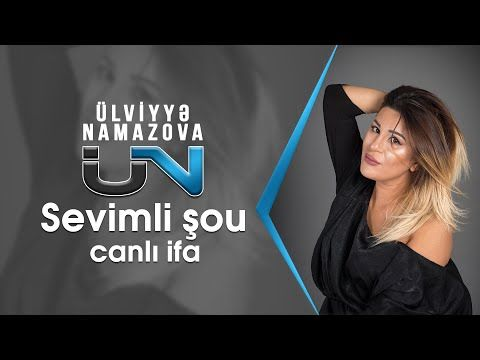 Ulviyyə Namazova Musiqiləri Youtube Muzik Tv