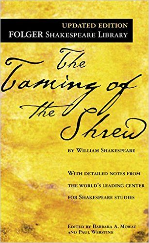 The Taming of the Shrew by William Shakespeare: