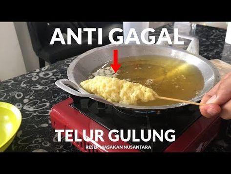 Resep Rahasia Telur Gulung Rumahan Anti Gagal 221 Youtube Telur Gulung Resep Resep Masakan Indonesia