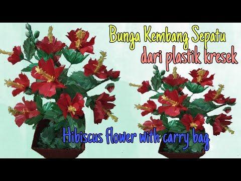 Diy Cara Membuat Bunga Kembang Sepatu Dari Plastik Kresek How To Make Hibiscus Flower With Carry Bag Youtube Kembang Sepatu Bunga Kembang Sepatu Bunga