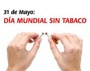 31 de mayo. Día mundial sin tabaco.