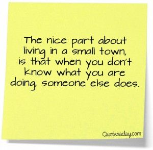 Small Town Life Quotes Entrancing Small Town Usa  This Is Me  Pinterest  Small Town Quotes