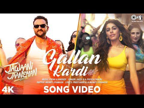 Gallan Kardi Jawaani Jaaneman Saif Ali Khan Tabu Alaya F Jazzy B Jyotica Mumzy Prem Hardeep Youtube Di 2020 Saif Ali Khan Lagu Lirik