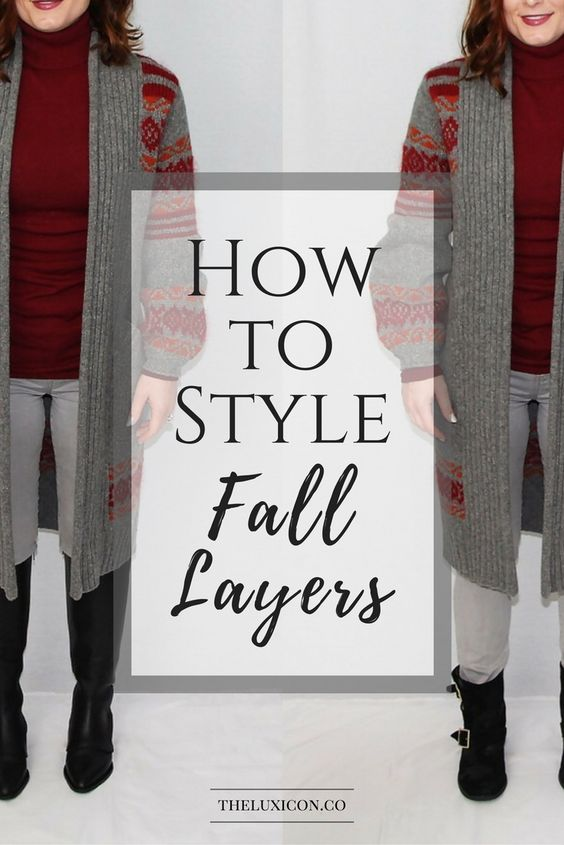 How to Style Fall Layers: Proportions. Pin now, read later.
