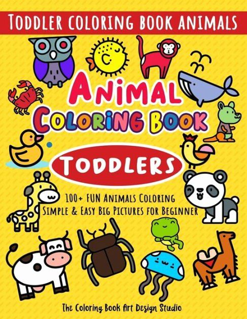 Coloring Books For Toddlers Awesome Animal Coloring Book For Toddlers Toddler Coloring Book Animals Simple Toddler Coloring Book Coloring Books Toddler Books