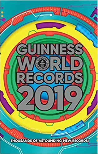 Download Pdf Guinness World Records 2019 Free Epub Mobi Ebooks Guinness World Records Guiness World Records World Records