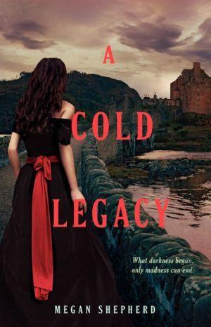 #14 A Cold Legacy. Megan Shepherd