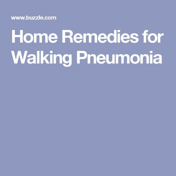 Home Remedies for Walking Pneumonia