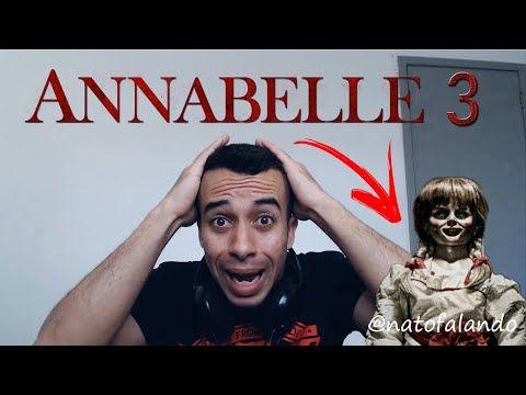 Nato Falando Youtube Com Imagens Filme Annabelle Filmes