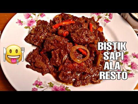 Resep Bistik Sapi Ala Resto Anti Gagal Youtube Sapi Makanan Daging Sapi