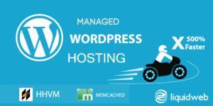 $75 Credit LiquidWeb Managed WordPress Hosting + HHVM, memcached, CentOS 7