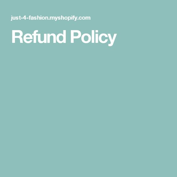 Refund Policy Clothes Pinterest - refund policy