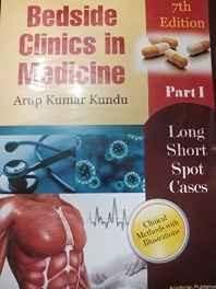Bedside clinics in Medicine Part - 1 (kundu medicine part 1 7th edition December 2014) Paperback ? 2014