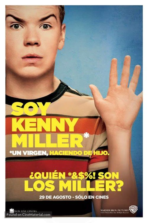 We Re The Millers Quien 8 Son Los Miller 2013 Mexican Movie Poster Soy Kenny Miller Un Virgen Hacie Millers Movie Will Poulter Movie Posters