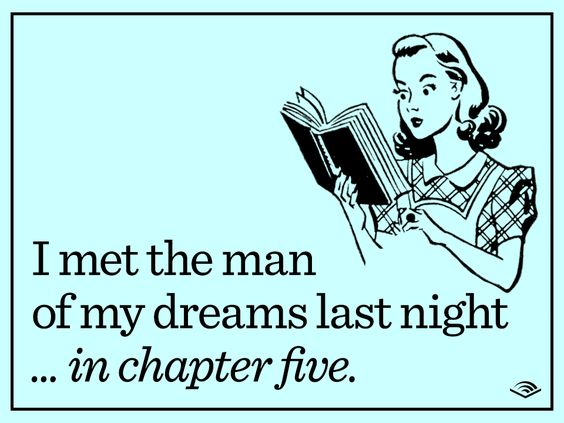 I met the man of my dreams last night... in chapter five.: