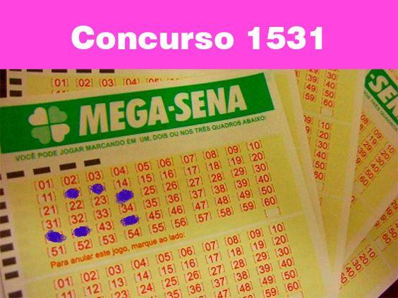 Saiu o resultado do concurso da mega sena número 1531 sorteado no dia 18/09/2013 e o resultado é 12, 13...