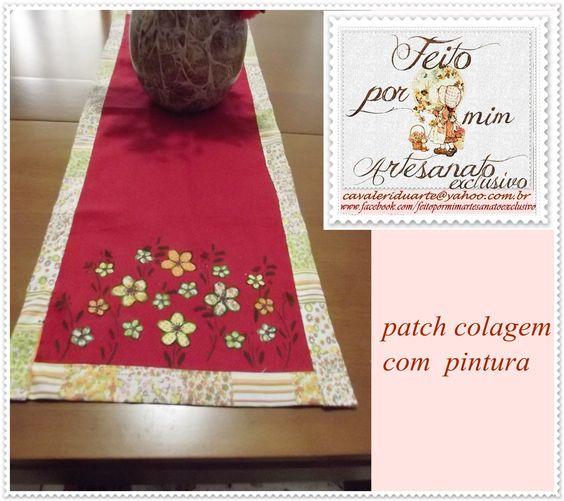 caminho de mesa patch colagem com pintura em tecido