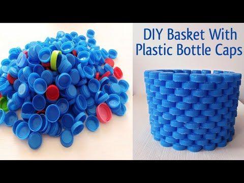 Diy Basket With Plastic Bottle Caps Ii Best Out Of Waste Ii Bottle