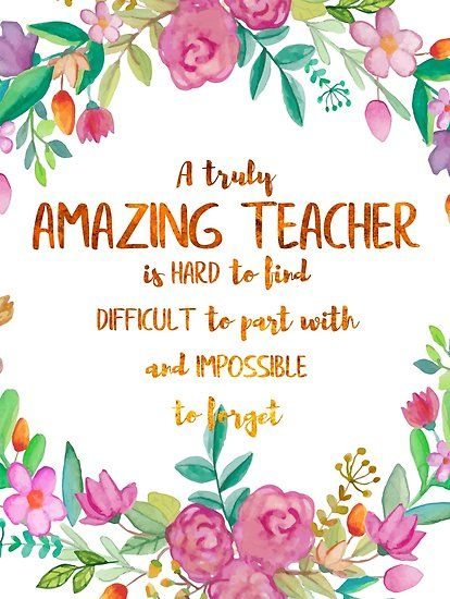 A Truly Amazing Teacher Is Hard To Find Quote Teacher Gift Teacher Appreciation Motivational Inspirational Poster By Tanabe Teacher Appreciation Quotes Teacher Quotes Inspirational Best Teacher Quotes