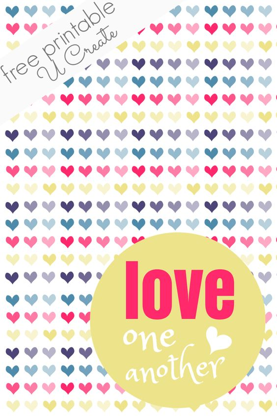 Valentine Printable: Love One Another | U Create