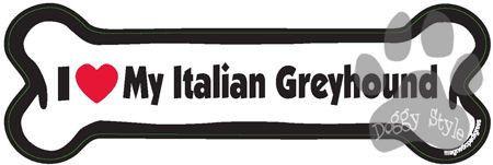 I Love My Italian Greyhound Dog Bone Magnet http://doggystylegifts.com/products/i-love-my-italian-greyhound-dog-bone-magnet