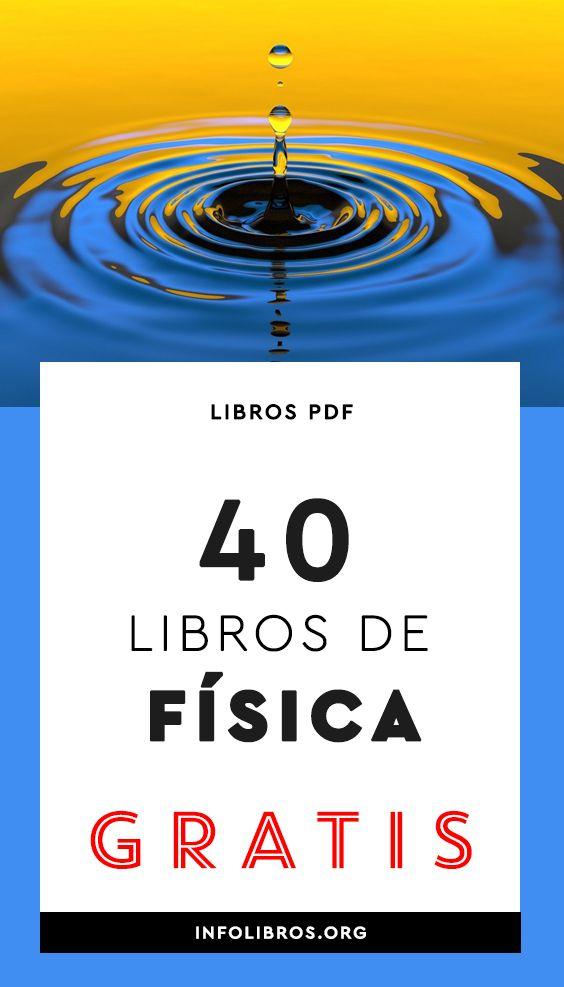 40 Libros De Física General Gratis [PDF]