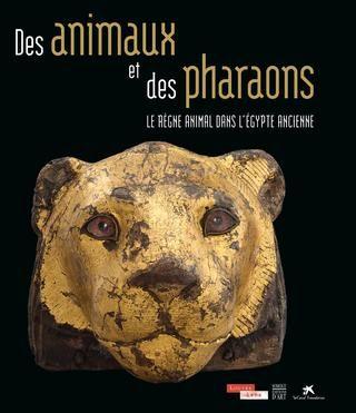 Des animaux et des pharaons. Le règne animal dans l'Égypte ancienne (extrait)