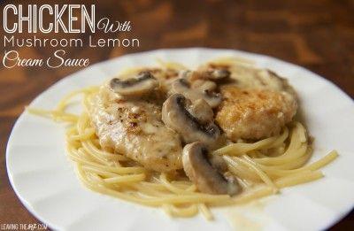 Chicken with Mushroom Lemon Cream Sauce cover