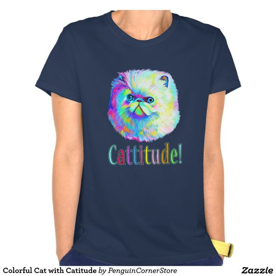 Colorful Cat with Catitude T Shirt