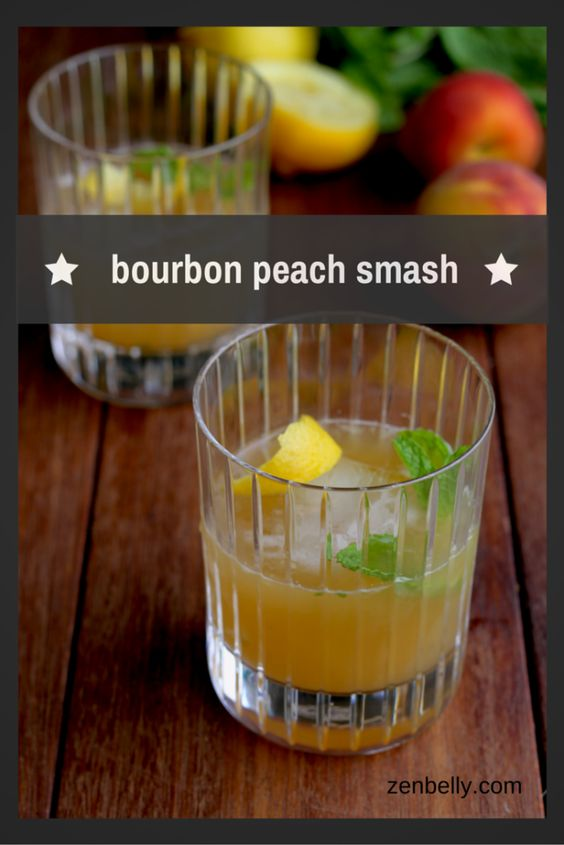 Bourbon Peach Smash - zenbelly