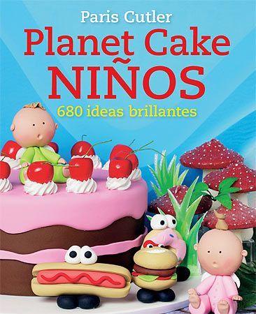 """""""Planet Cake NIÑOS """" de Paris Cutler.  Con Planet Cake NIÑOS, los pasteles para niños son mucho más divertidos. Podréis elegir entre una variedad de pasteles y añadirles divertidos personajes modelados con pasta fondant de colores. La novedosa propuesta de mezclas y combinaciones de este libro único permite crear cientos de pasteles y figuritas diferentes y eleva la confección y decoración de pasteles a un nuevo nivel.  Ha sido concebido para padres  y niños de 8 a 12 años."""