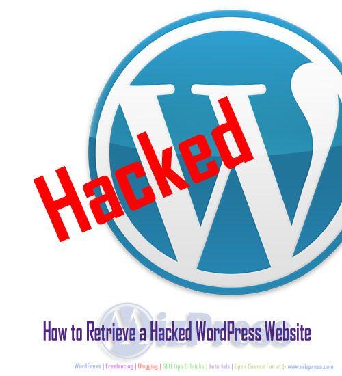How to Retrieve Hacked WordPress Website MizPress
