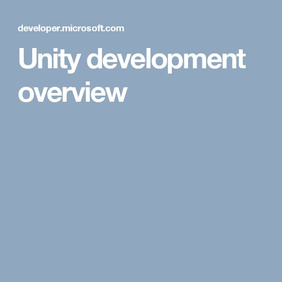 Unity development overview