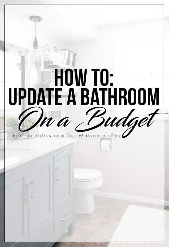 5 Tips: How to Update Your Bathroom on a Budget - Cherished Bliss