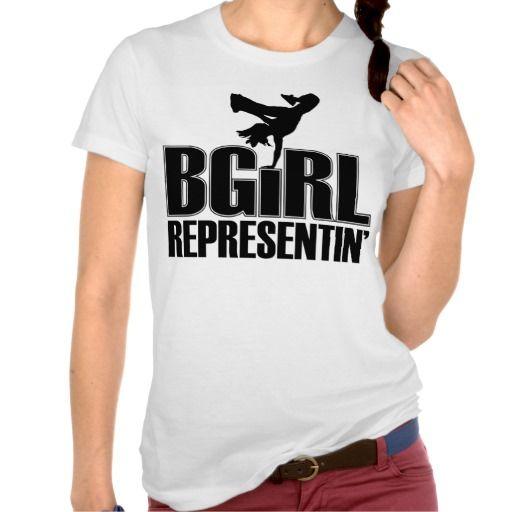 BGirl T Shirt (more styles available) #dance #shirt