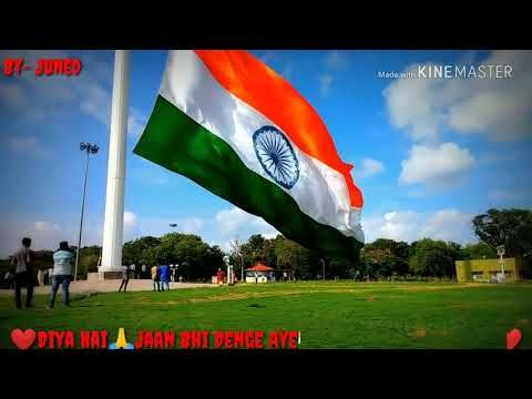 Whatsapp Status Video Dil Diya Hai Jaan Bhi Denge Aye Watan Tere Liye Independence Day By June Independence Day Wishes Male Artist Indian Independence Day