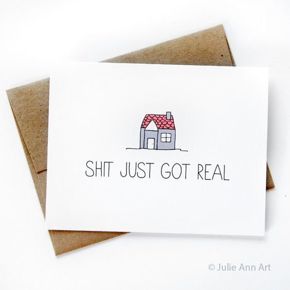 New House Card Housewarming Card Shit Just Got by JulieAnnArt