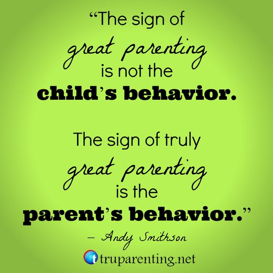 http://truparenting.net/30-inspiring-parenting-quotes-teach-tru-parenting-principles/