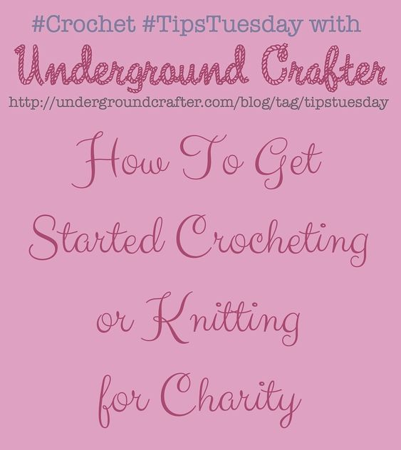 How To Get Started Crocheting or Knitting for Charity on Underground Crafter | 3 tips for getting started with charity crochet and knitting, including a roundup of free crochet patterns that would make great charity projects.