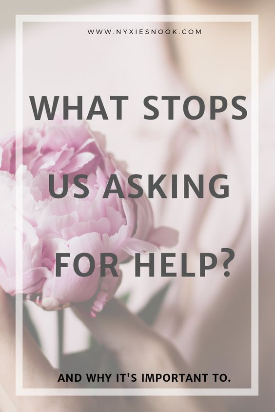 The importance of asking for help.