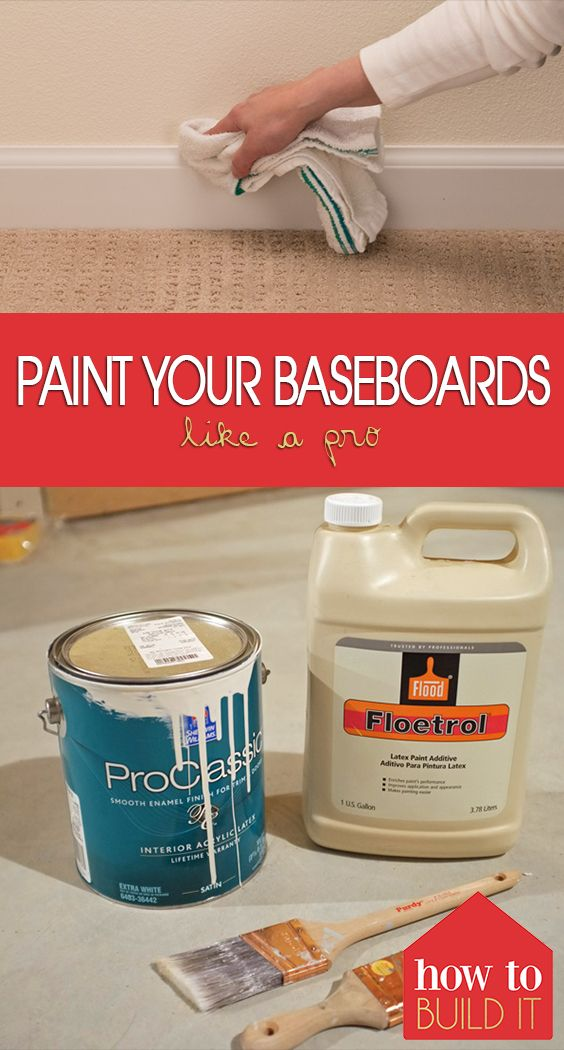 Paint Your Baseboards Like A Pro How To Build It Baseboards Painting Baseboards Home Fix