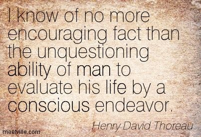 Quotes of Henry David Thoreau About man, faults, paradise, progress, democracy, respect, universe, direction, live, life, dreams, smile, goo...